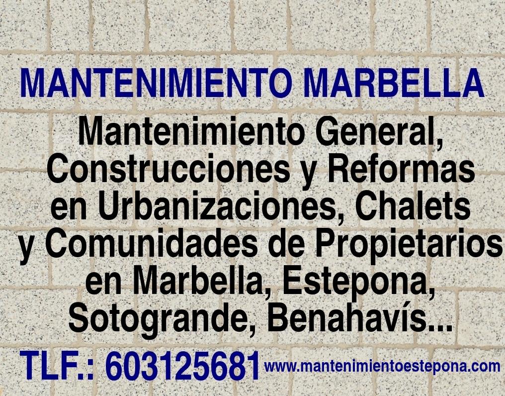 MANTENIMIENTO EN MARBELLA REFORMAS EN ESTEPONA Mantenimiento General en Sotogrande, Benahavís, La Zagaleta, Guadalmina, San Pedro de Alcántara, Puerto Banús... 1